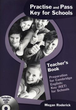 Practise and Key for Schools Teacher's Book + CD - Roderick Megan