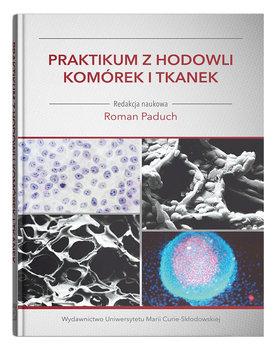 Praktikum z hodowli komórek i tkanek-Opracowanie zbiorowe