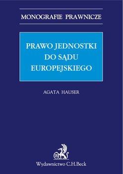 Prawo jednostki do sądu europejskiego-Hauser Agata