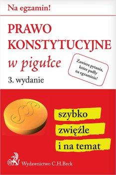 Prawo konstytucyjne w pigułce-Żelazowska Wioletta