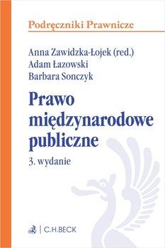Prawo międzynarodowe publiczne-Zawidzka-Łojek Anna, Sonczyk Barbara, Łazowski Adam