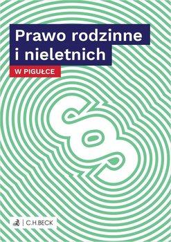 Prawo rodzinne i nieletnich w pigułce-Żelazowska Wioletta
