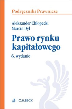 Prawo rynku kapitałowego-Chłopecki Aleksander, Dyl Marcin