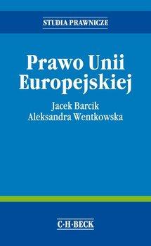 Prawo Unii Europejskiej-Wentkowska Aleksandra, Barcik Jacek