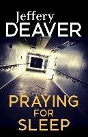 Praying for Sleep-Deaver Jeffery