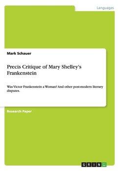 Precis Critique of Mary Shelley's Frankenstein-Schauer Mark