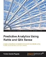 Predictive Analytics using Rattle and Qlik Sense - Pagans Ferran Garcia