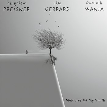 Preisner: Melodies Of My Youth - Dominik Wania, Lisa Gerrard