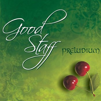 Preludium - Good Staff