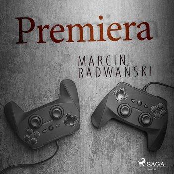 Premiera-Radwański Marcin