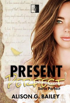 Present Perfect. Perfect. Tom 1-Bailey Alison G.