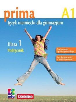 Prima A1. Język niemiecki dla gimnazjum. Podręcznik. Klasa 1 - Jin F., Rohrmann Lutz, Zbrankova M.