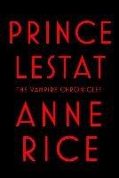 Prince Lestat-Rice Anne