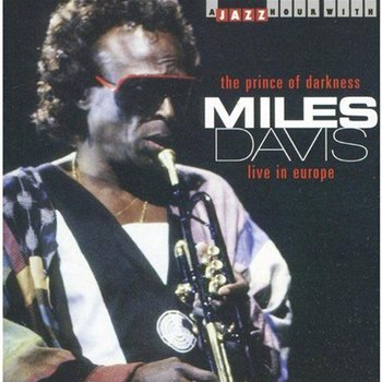Prince Of Darkness. Live In Europe-Davis Miles