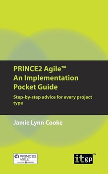 PRINCE2 Agile An Implementation Pocket Guide - Cooke Jamie Lynn