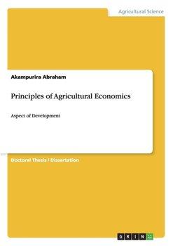 Principles of Agricultural Economics-Abraham Akampurira