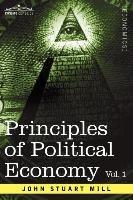 Principles of Political Economy - Volume 1-John Stuart Mill
