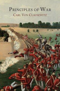 Principles of War-Clausewitz Carl Von