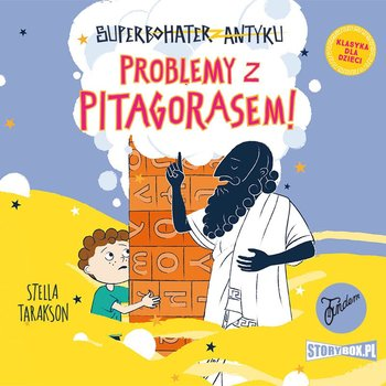 Problemy z Pitagorasem! Superbohater z antyku. Tom 4-Tarakson Stella
