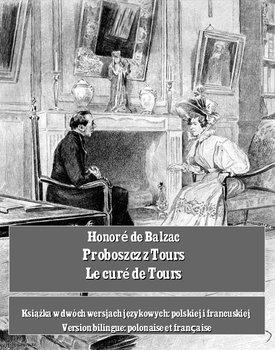 Proboszcz z Tours. Le curé de Tours-De Balzac Honore