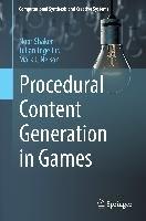 Procedural Content Generation in Games-Shaker Noor, Togelius Julian, Nelson Mark J.