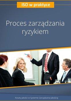 Proces zarządzania ryzykiem                      (ebook)