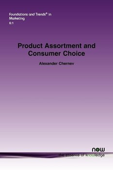 Product Assortment and Consumer Choice-Chernev Alexander
