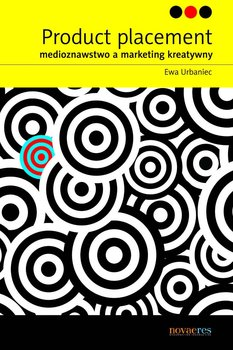 Product placement. Medioznawstwo a marketing kreatywny                      (ebook)