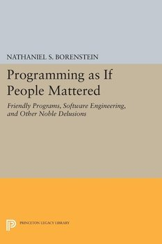 Programming as if People Mattered-Borenstein Nathaniel S.