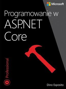 Programowanie w ASP.NET Core-Esposito Dino