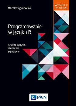 Programowanie w języku R. Analiza danych, obliczenia, symulacje-Gągolewski Marek