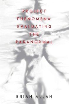 Project Phenomena-Allan Brian