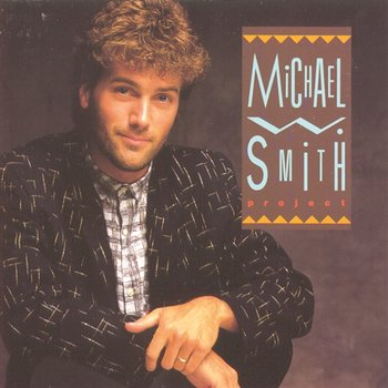 Project-Michael W. Smith