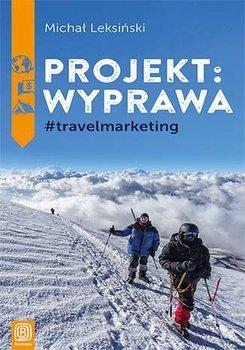 Projekt: wyprawa #travelmarketing-Leksiński Michał