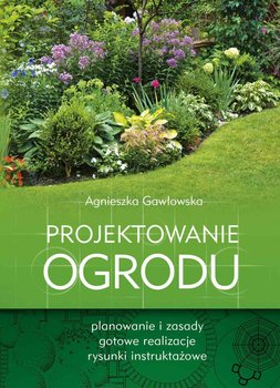Projektowanie ogrodu                      (ebook)