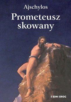 Prometeusz skowany-Ajschylos