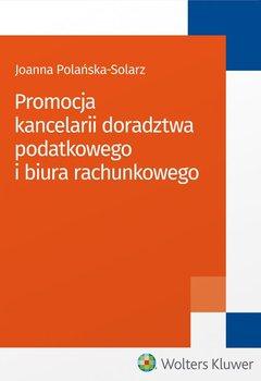 Promocja kancelarii doradztwa podatkowego i biura rachunkowego                      (ebook)