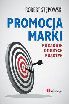 Promocja marki. Poradnik dobrych praktyk                      (ebook)