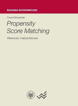 Propensity Score Matching. Własności małopróbkowe                      (ebook)
