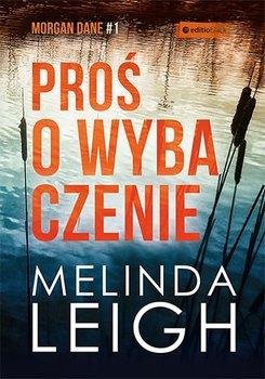 Proś o wybaczenie-Leigh Melinda