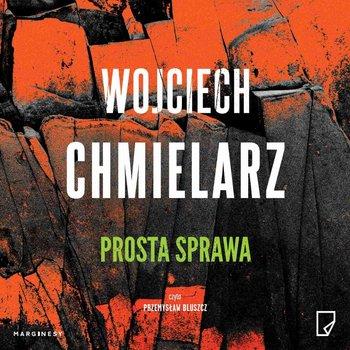 Prosta sprawa-Chmielarz Wojciech