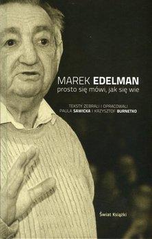Prosto się mówi, jak się wie-Edelman Marek, Burnetko Krzysztof, Sawicka Paula