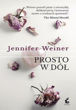 Prosto w dół-Weiner Jennifer