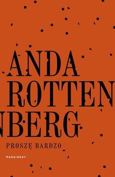 Proszę bardzo-Rottenberg Anda