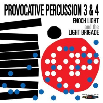 Provocative Percussion 3&4-Light Enoch and The Light Brigade