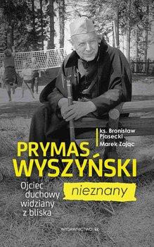 Prymas Wyszyński nieznany. Ojciec duchowy widziany z bliska                      (ebook)