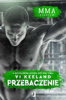 Przebaczenie. MMA fighter. Tom 3-Keeland Vi