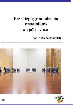 Przebieg zgromadzenia wspólników w spółce z o.o.                      (ebook)