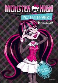 Przebieranki Draculaura. Monster High-Zadrożna Dominika