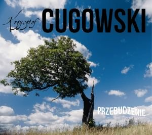 Przebudzenie-Cugowski Krzysztof